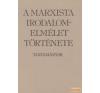 Kossuth A marxista irodalomelmélet története antikvárium - használt könyv