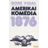 Európa Amerikai komédia /1876