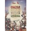 Anno Magyar hadfiak és vitézek lexikona