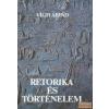 Gondolat Retorika és történelem