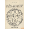 Damjanich János Múzeum Egy őszi pásztorünnep és európai párhuzamai