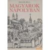 Móra Magyarok Nápolyban