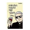 Bookline Könyvek Tibi atya: Minden napra egy feles - Tibi atya füveskönyve (Előrendelhető, várható megjelenés: 2015.11.16.)