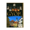 Debreczeny Miklós: Miért szép Gyor? / Why is Gyor Beautiful? / Warum Gyor s
