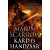 Simon Scarrow Kard és handzsár