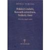 Bónis Ferenc Rákóczi induló, Kossuth-szimfónia, Székely fonó