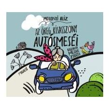 Mosonyi Aliz Az öreg kisasszony autósmeséi gyermek- és ifjúsági könyv