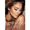 Jennifer Lopez LOPEZ, JENNIFER - IGAZ SZERETET