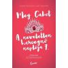 CICERÓ TALENTUM Meg Cabot-A neveletlen hercegnő naplója 7. (Új példány, megvásárolható, de nem kölcsönözhető!)