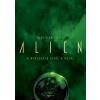 Alan Dean Foster Alien - A nyolcadik utas: a Halál