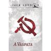 LONDON, JACK - A VASPATA