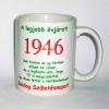 Évszámos bögre 69, 1946.