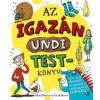 Ventus Libro Kiadó Az igazán undi testkönyv