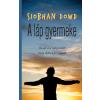 DOWD, SIOBHAN - A LÁP GYERMEKE