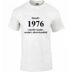 Tréfás póló 40 éves, Készült 1976...   (L)
