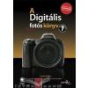 Perfact Scott Kelby - A Digitális fotós könyv I. - új kiadás
