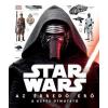 Pablo Hidalgo Star Wars: Az ébredő Erő - A képes útmutató