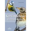 Daniela Strauss : Kerti madarak életnagyságban