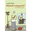 Lackfi János : Milyenek a magyarok? (Második kiadás)