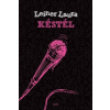 Leiner Laura : Késtél - Bexi–sorozat 1.