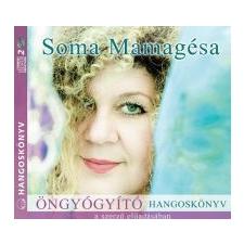 Soma Mamagésa Öngyógyító hangoskönyv hangoskönyv