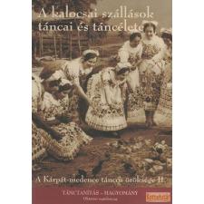 Hagyományok Háza A kalocsai szállások táncai és táncélete (DVD) antikvárium - használt könyv