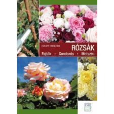 Cser Kiadó Eckart Haenchen: Rózsák - Fajták - Gondozás - Metszés hobbi, szabadidő