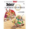 Móra Kiadó René Goscinny: Asterix a római légióban - Asterix 10. - Képregény