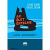 Gazda Albert - Halász Zoltán Az élet értelme - Magyar jégkorongkönyv