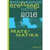 Corvina Kiadó Emelt szintű érettségi 2016 - Matematika - Kidolgozott szóbeli tételek