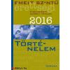 Emelt szintű érettségi - Történelem 2016