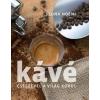 CENTRAL MÉDIACSOPORT ZRT. Szuna Noémi Kávé - Csészével a világ körül (Új példány, megvásárolható, de nem kölcsönözhető!)