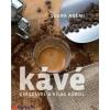 Szuna Noémi : Kávé - Csészével a világ körül