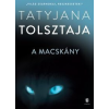 Tatyjana Tolsztaja A macskány
