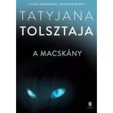 Tatyjana Tolsztaja A macskány regény
