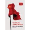 Szvetlana Alekszijevics Nők a tűzvonalban