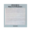 Steve Reich Music For 18 Musicians CD