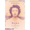 Chaja Polak : Salka - Egy anya portréja