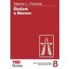 PETRANEK, STEPHEN - ÉLETÜNK A MARSON - TED BROOKS 8.