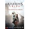 Oliver Bowden : Assassins Creed: Titkos keresztes háború