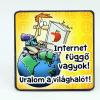 Hűtőmágnes Internet függő...