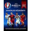 Gabo Könyvkiadó Keir Radnedge: UEFA Euro 2016 - Hivatalos kézikönyv