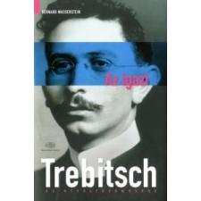 Bernard Wasserstein Az igazi Trebitsch ajándékkönyv