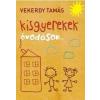 Centrál Könyvek VEKERDY TAMÁS - KISGYEREKEK - ÓVODÁSOK...