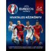 RADNEDGE, KEIR - HIVATALOS KÉZIKÖNYV - UEFA EURO 2016 FRANCE