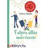 Petrus Márta Talpra állás művészete