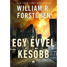 William R. Forstchen Egy évvel később regény