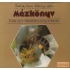Corvina Mézkönyv - A méz és a mézeskalácsosság története