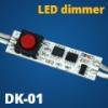 Beépíthető LED vezérlő (DK01) kapcsoló, fényerőszabályzó