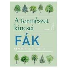 Noel Kingsbury A természet kincsei: Fák ajándékkönyv
